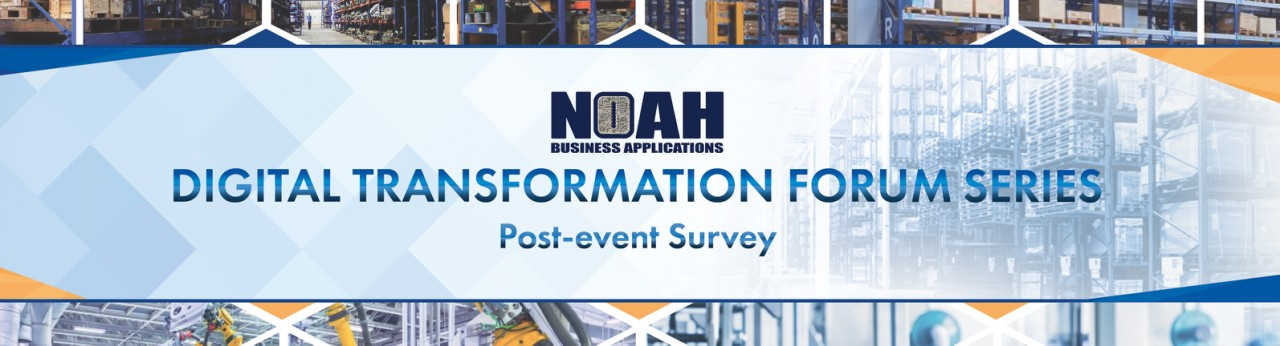 Digital Transformation Forum Series Post-Event Survey Banner